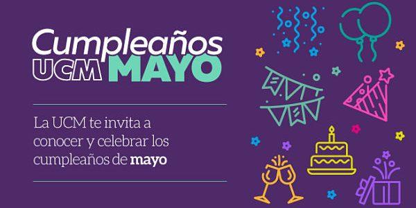 ¡Feliz cumpleaños para nuestros compañeros que celebran su vida en mayo!