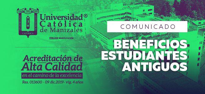 Comunicado: beneficios para estudiantes antiguos 2020-II