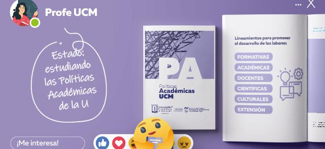 Te presentamos las nuevas Políticas Académicas UCM