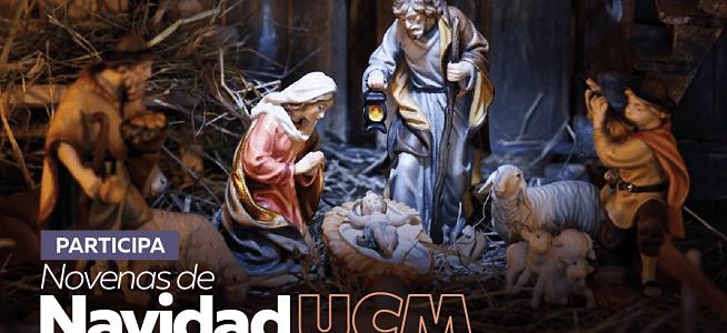 Como familia UCM, disfrutemos de las novenas de Navidad