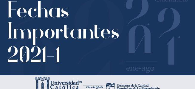 Fechas del Calendario Académico 2021-I