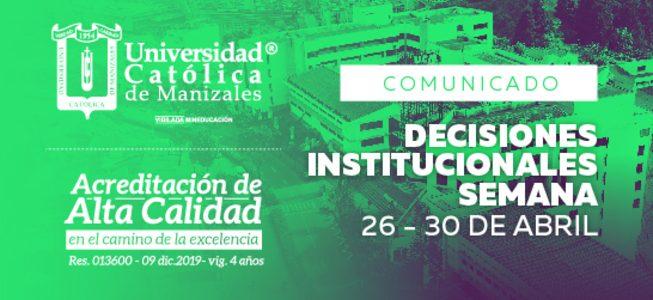 Decisiones institucionales semana 26 al 30 de abril