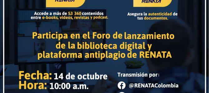 Invitación Lanzamiento Biblioteca Digital y Plataforma Antiplagio RENATA